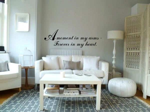 A moment in my arms forever in my heart Wall Decal
