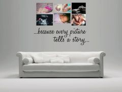 Because every picture tells a story Wall Decal