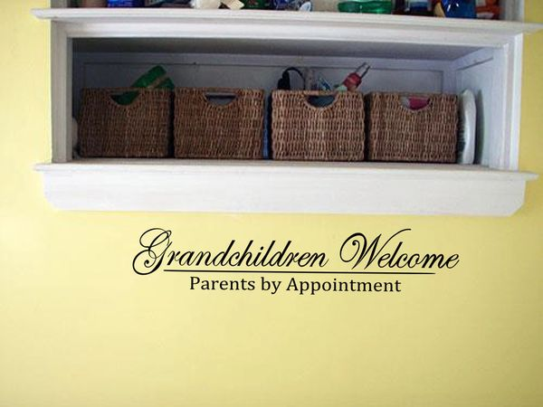 Grandchildren Welcome, Parents by appointment Wall Decal