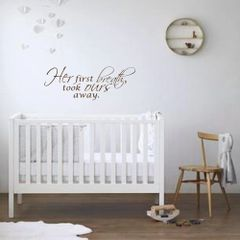 Her first breath took ours away Wall Decal