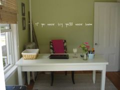 If you never try you'll never know Wall Decal