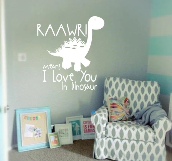 Rawrr! means I love you in dinosaur Wall Decal