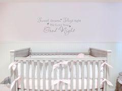 Sweet Dreams sleep tight we love you good night Wall Decal