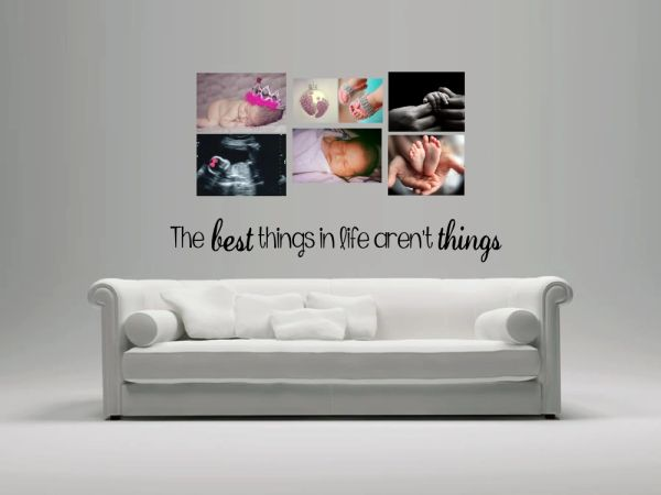 The best things in life aren't things - new - Wall Decal