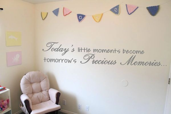 Today's little moments become tomorrow's precious memories    Wall Decal