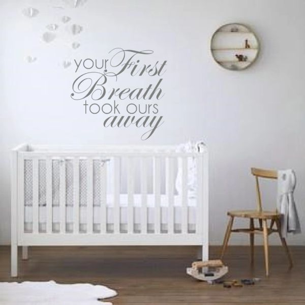 Your first breath took ours away Wall Decal