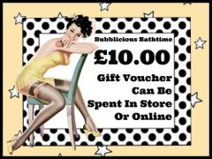 Bubblicious Bathtime - £10.00 Gift Voucher (Posted via Royal Mail)