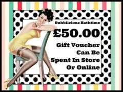 Bubblicious Bathtime - £50.00 Gift Voucher (Posted via Royal Mail)