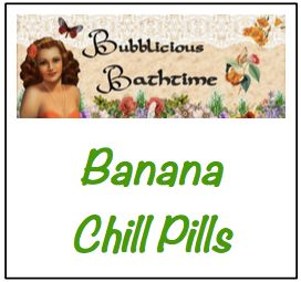 Banana Chill Pills (Pot of 12)