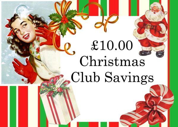 Xmas Saving Club - £10.00 Payment