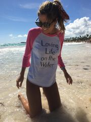 Women's Loving Life on the Water 3/4 Sleeve