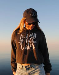 Loving Life On The Water Cropped Hoodie