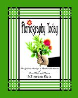 Floriography Today The Symbolic Meanings and The Possible Powers Of Trees Plants and Flowers by S. Theresa Dietz