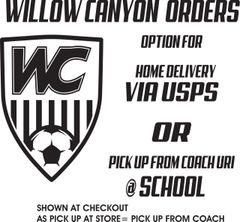 WILLOW CANYON ORDERS
