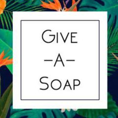 Give A Soap to the homeless!