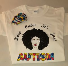 Keep Calm It's Just Autism T-Shirt Curly Hair