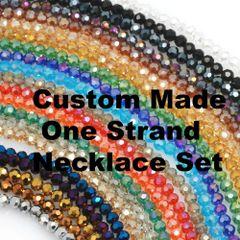 Custom Made one Strand Necklace Set