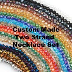 Custom Made Two Strand Necklace Set