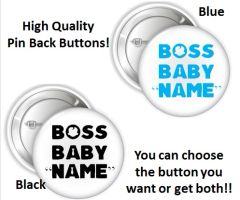 """Your Name Boss Baby Words Font Pinback Buttons, 2.25"""" Party Favor Pins Buttons, Boss Baby Shower Buttons, Boss Baby Party Pins"""