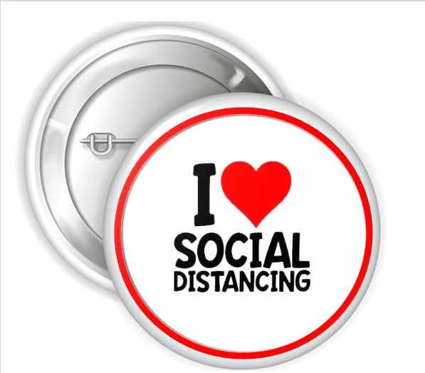 "I Love Social Distancing Pinback Buttons, 2.25"" or 3"" Party Pins Buttons, Introvert Button, Flatten the Curve, Health Flu Awareness Buttons"