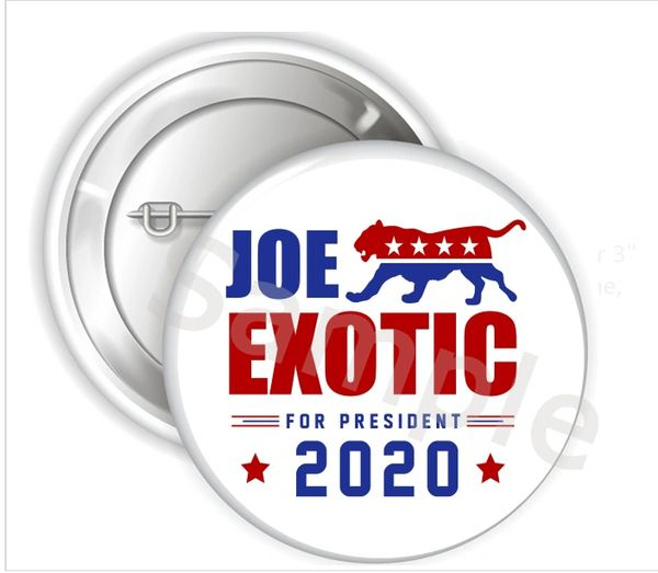 "Joe Exotic for President 2020 Pinback Buttons, 2.25"" or 3"" Party Buttons, Funny Political Button, Funny Joe Tiger Button, Tiger King Buttons"