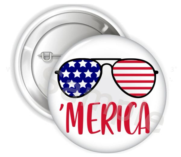 "Patriotic Merica Pinback Buttons, 2.25"" or 3"" Party Pins Buttons, 'Merica Buttons, 4th of July Buttons, Patriotic Buttons, Independence Day"