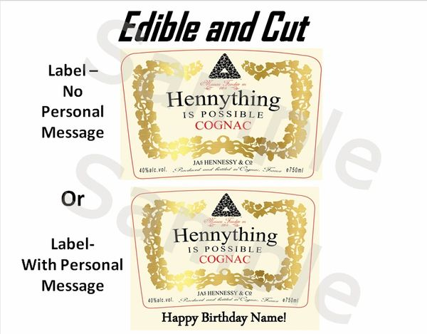 Hennything is Possible Cognac EDIBLE Topper Image, Hennessy Edible Label for Cake or Cupcakes