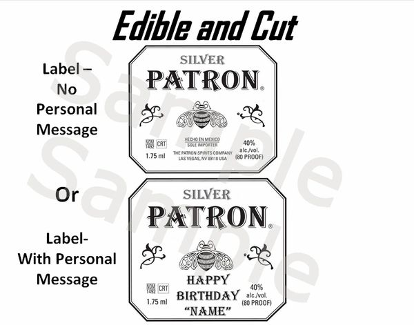 Silver Patron Tequila EDIBLE Topper Image, Edible Patron Edible Label, Patron Cake, Patron Label for Strawberries