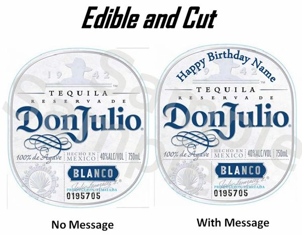 Don Julio Tequila Blanco EDIBLE Image for Desserts, Don Julio Edible Label, Don Julio Personalized Label