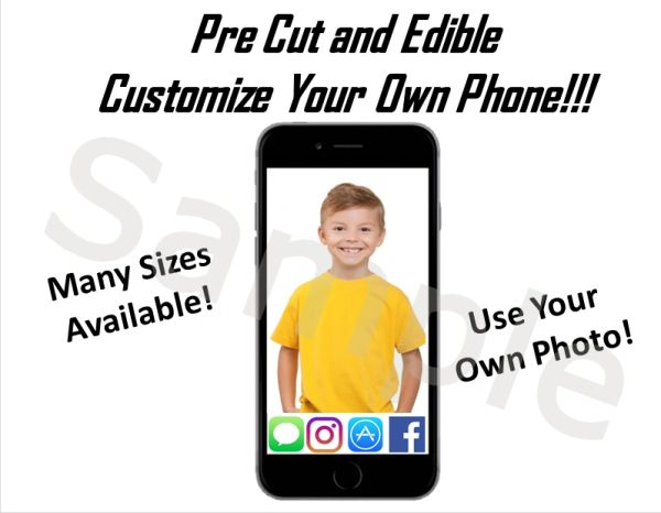 Customize Your Own Phone Iphone EDIBLE Cake Topper for Desserts, Photo Phone Cake, Your Own Photo Phone Cake, Customize Icons, Edible Phone