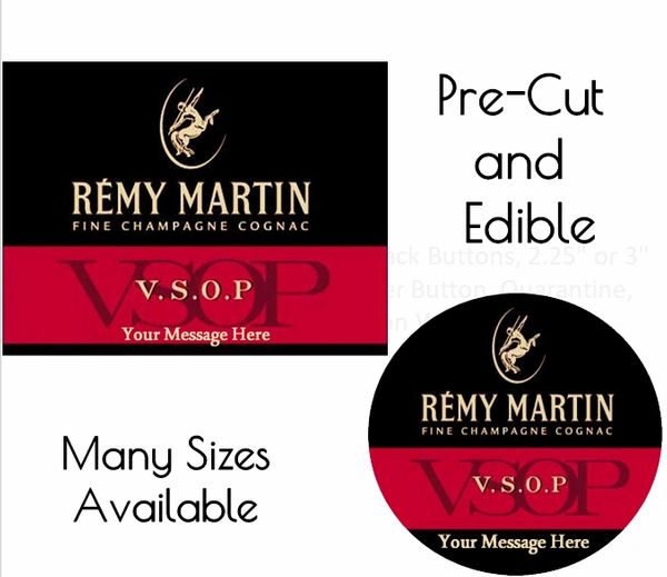 Remy Martin Cognac EDIBLE Label Image for Desserts, Remy Martin Edible Label, Personalized Liquor Label