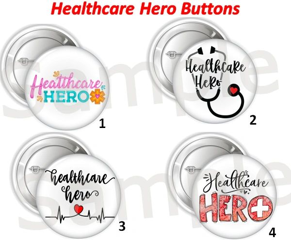 "Healthcare Hero Worker Pinback Buttons Badge, 2.25"" or 3"" Pins Buttons, Nurse Button, Doctor Button, Frontline Worker Buttons, Hero Buttons"