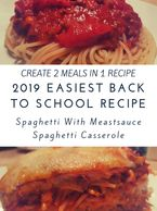 easy meal planning, spaghetti casserole, easy spaghetti recipe, create 2 meals in 1 recipe