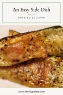 easy side dishes, zucchinni sticks,oven ready zuchinni