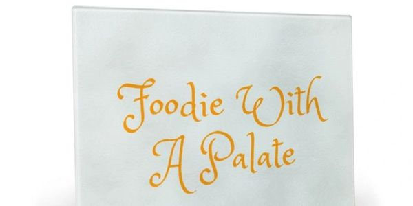 Foodie With A Palate Cutting Board, cutting boards, designer cutting boards