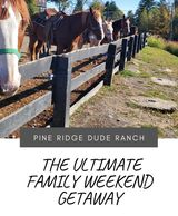 family weekend getaway from NYC, fun family weekend getaway near me, Pine Ridge Dude Ranch menu