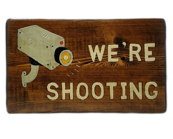 Security Camera Sign, We're Shooting Engraved and Painted Solid Cedar Wood, Large 19 x 11 Indoor / Outdoor