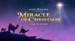 "Sight & Sound ""Miracle of Christmas"" - Wed, December 11, 2019"