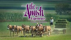 Amish Experience - Tues, April 21, 2020