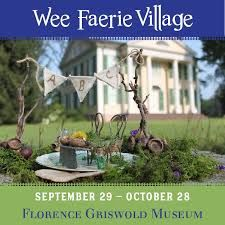 Wee Faerie Village at Florence Griswold Museum - Wed, October 13, 2021