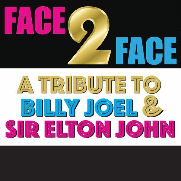 "Hunterdon Playhouse presents ""Face to Face a Billy Joel & Elton John Tribute-Sat, November 6, 2021"