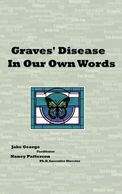 Graves disease, jake george, nancy patterson, self-help, advice