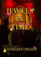Jewels in time, Kathleen heady.