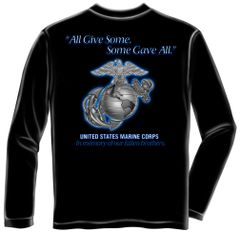 "USMC ""All Gave Some, Some Gave All"" Long Sleeve T-Shirt"