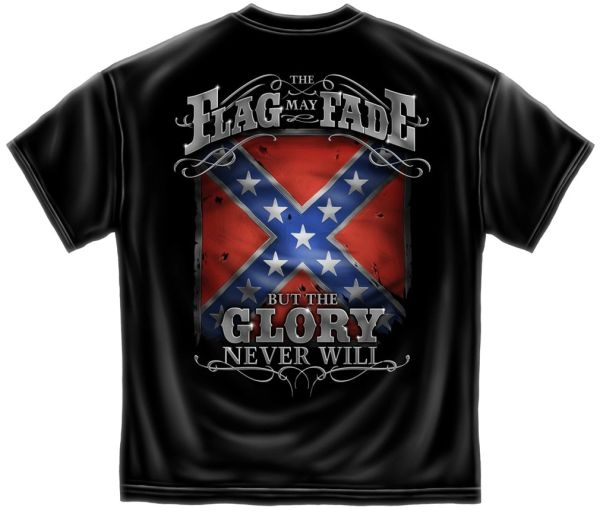 Rebel T-Shirt | The Flag May Fade But The Glory Never Will | RN101