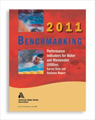 AWWA-20753 2011 Benchmarking Performance Indicators for Water and Wastewater Utilities: Survey Data and Analyses Report