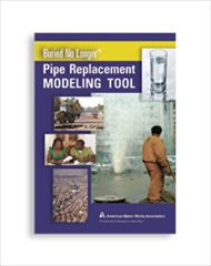 AWWA-60126 2013 Buried No Longer Pipe Replacement Modeling Tool