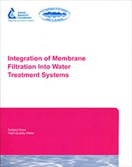 AWWA-91103 Integration of Membrane Filtration Into Water Treatment Systems