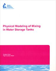 AWWA-91112 2006 Physical Modeling of Mixing in Water Storage Tanks