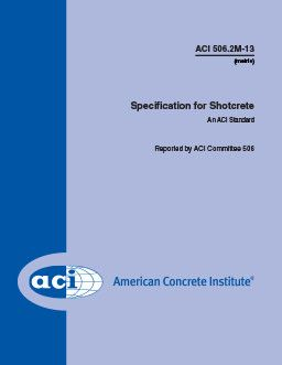 ACI-506.2M-13 Specification for Shotcrete (Metric)